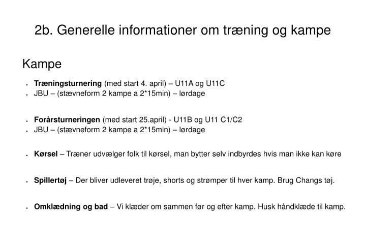 2b. Generelle informationer om træning og kampe