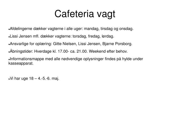Cafeteria vagt