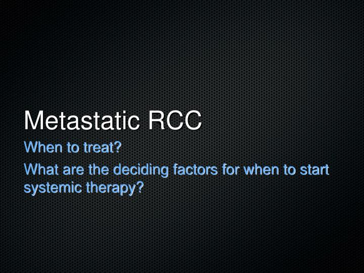 Metastatic RCC