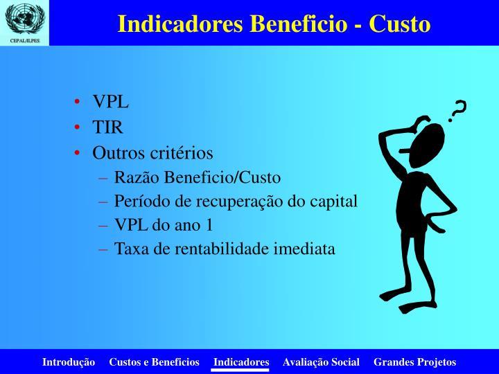 Indicadores Beneficio - Custo