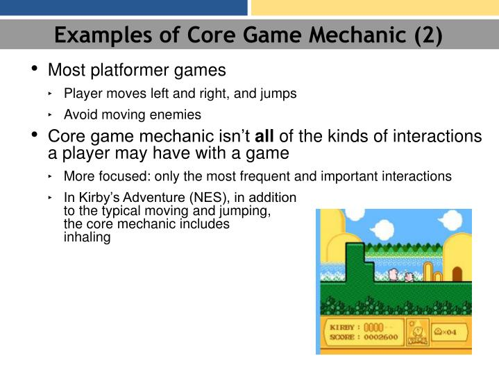 Examples of Core Game Mechanic (2)