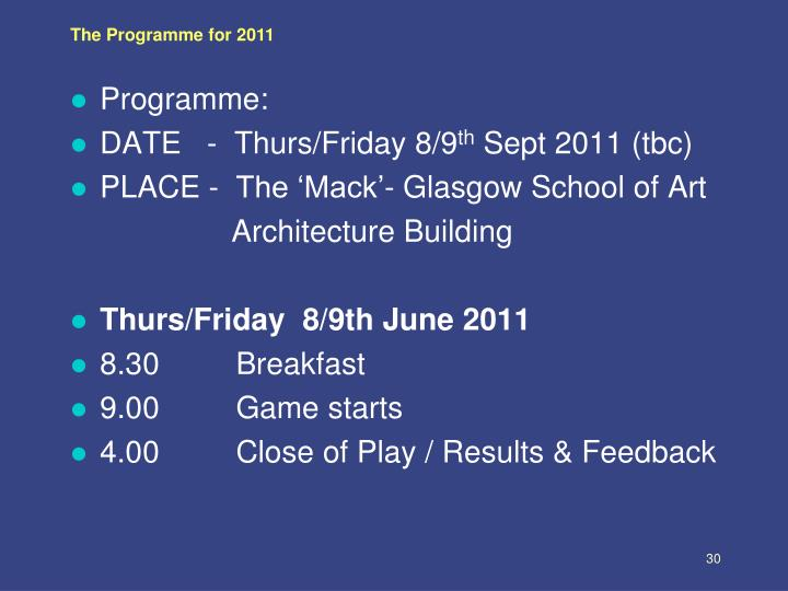 The Programme for 2011