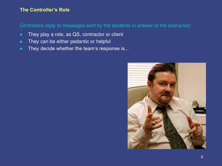 The Controller's Role