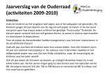 jaarverslag van de ouderraad activiteiten 2009 2010