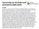 jaarverslag van de ouderraad activiteiten 2009 20104
