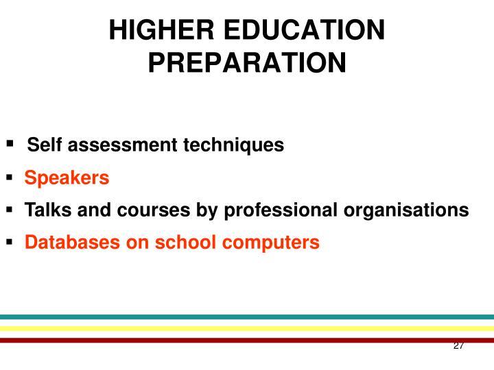HIGHER EDUCATION PREPARATION