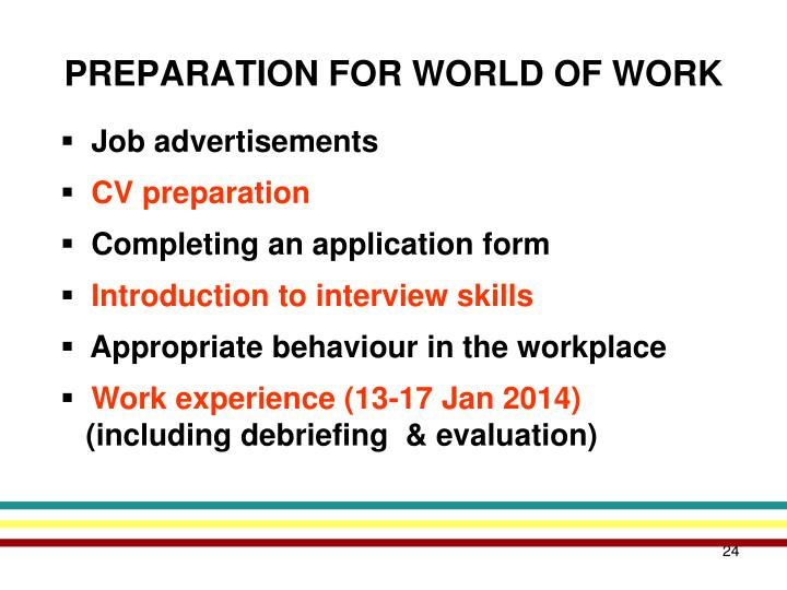PREPARATION FOR WORLD OF WORK