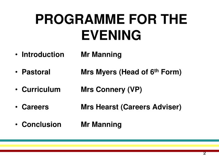 PROGRAMME FOR THE EVENING