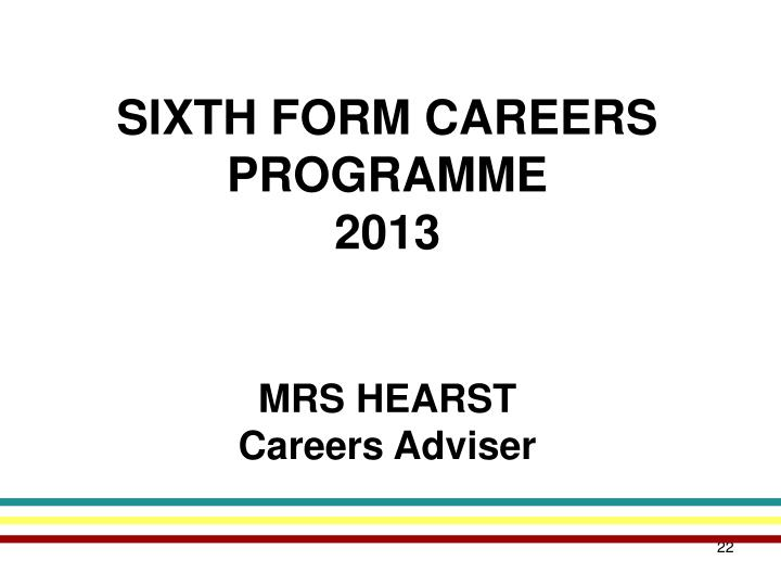 SIXTH FORM CAREERS PROGRAMME