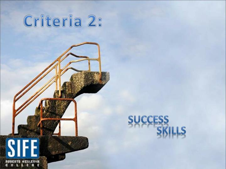 Criteria 2:
