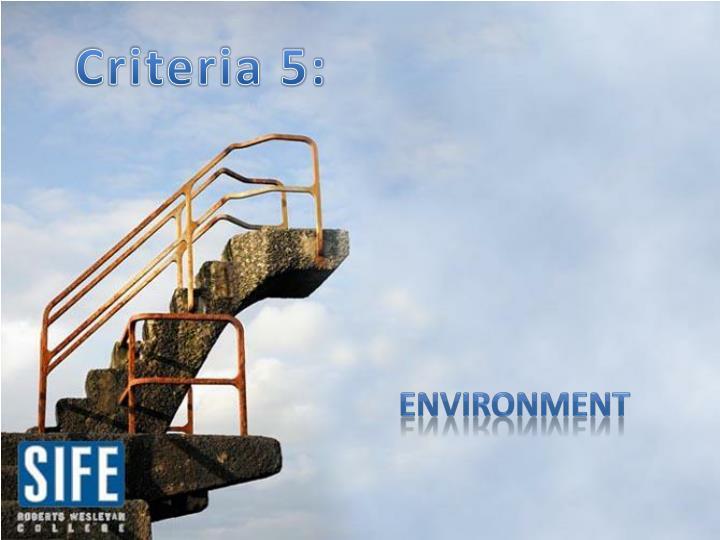 Criteria 5: