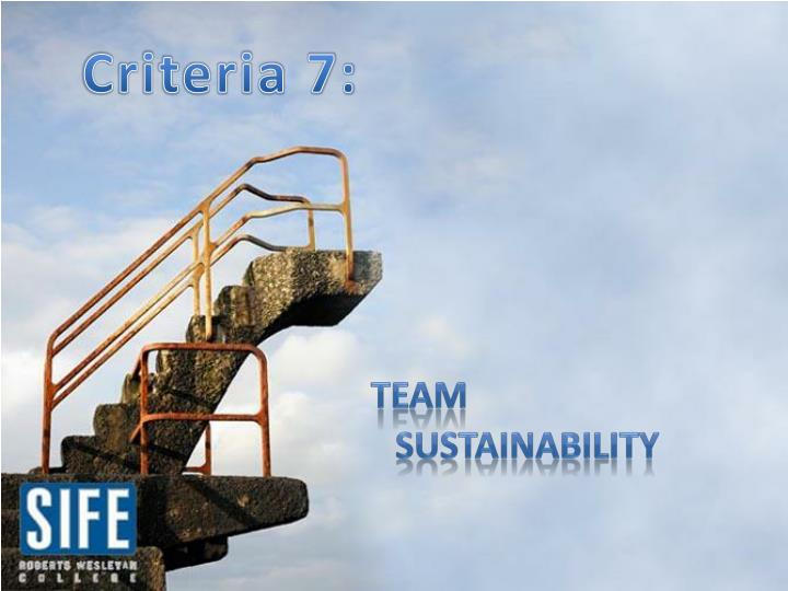 Criteria 7: