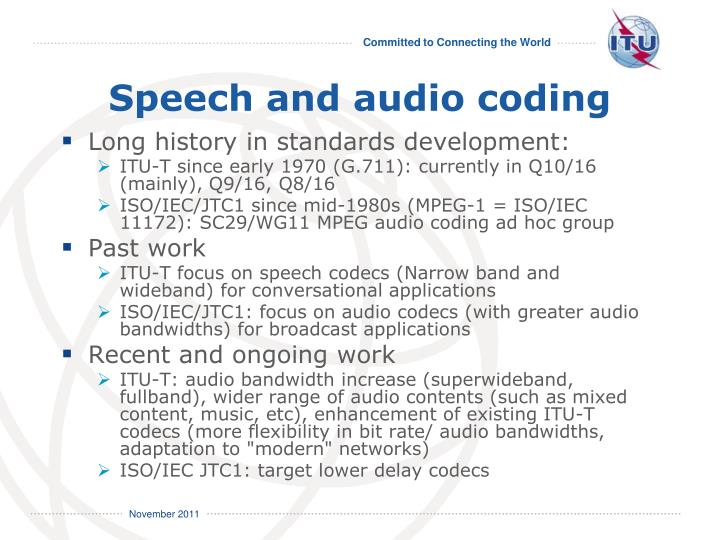 Speech and audio coding