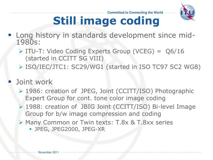 Still image coding