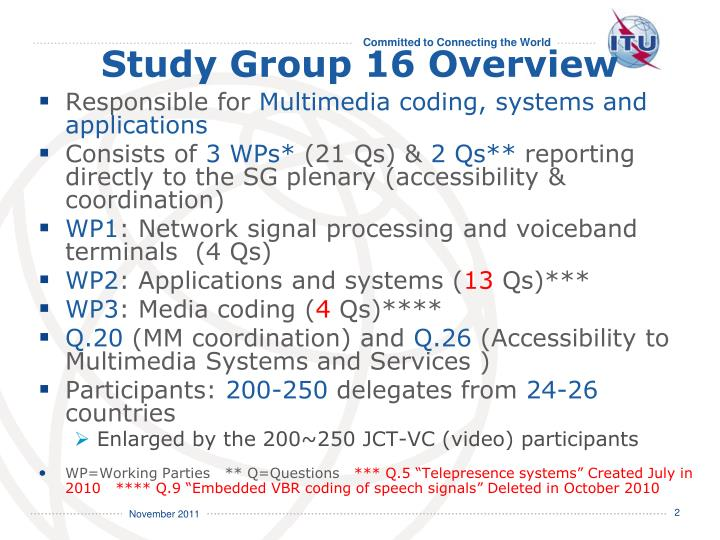 Study Group 16 Overview