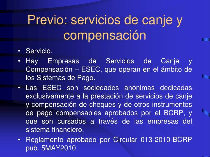Previo: servicios de canje y compensación