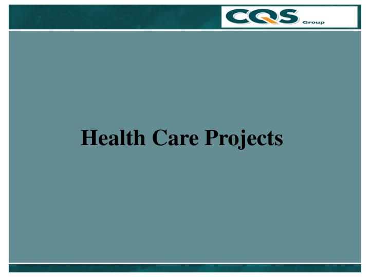 Health Care Projects
