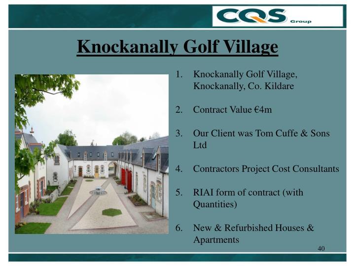 Knockanally Golf Village