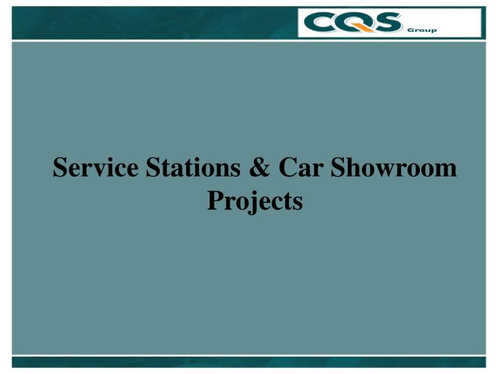 Service Stations & Car Showroom Projects