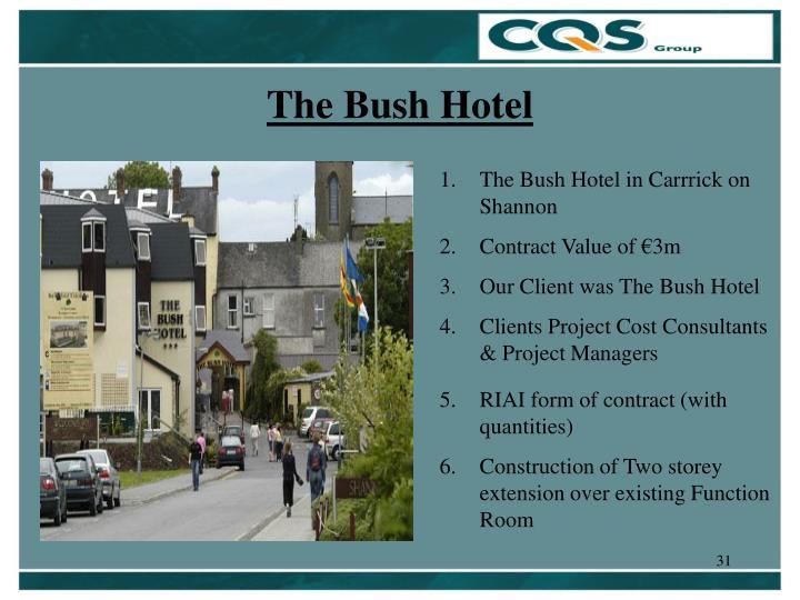The Bush Hotel