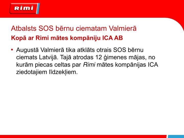 Atbalsts SOS bērnu ciematam Valmierā