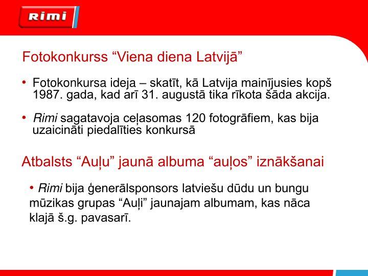 """Fotokonkurss """"Viena diena Latvijā"""""""