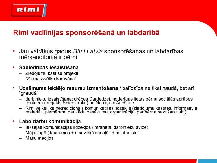 Rimi vadlīnijas sponsorēšanā un labdarībā