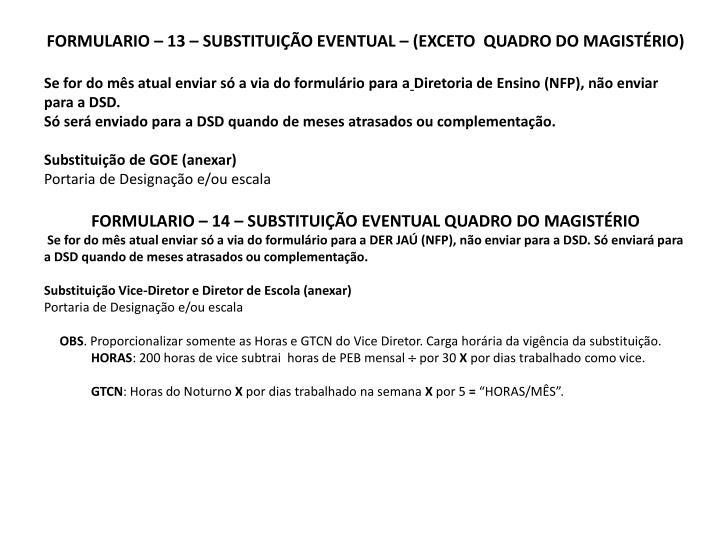 FORMULARIO – 13 – SUBSTITUIÇÃO EVENTUAL – (EXCETO  QUADRO DO MAGISTÉRIO)