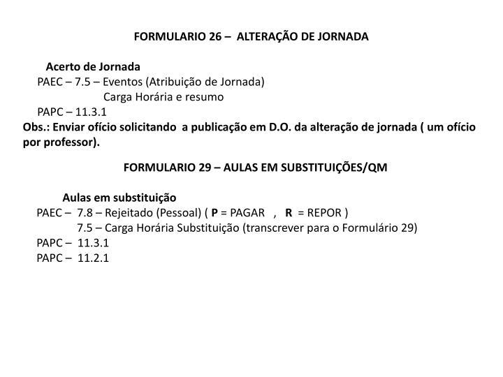 FORMULARIO 26 –  ALTERAÇÃO DE JORNADA