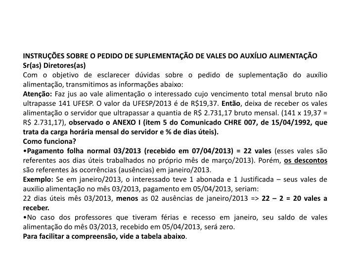 INSTRUÇÕES SOBRE O PEDIDO DE SUPLEMENTAÇÃO DE VALES DO AUXÍLIO ALIMENTAÇÃO