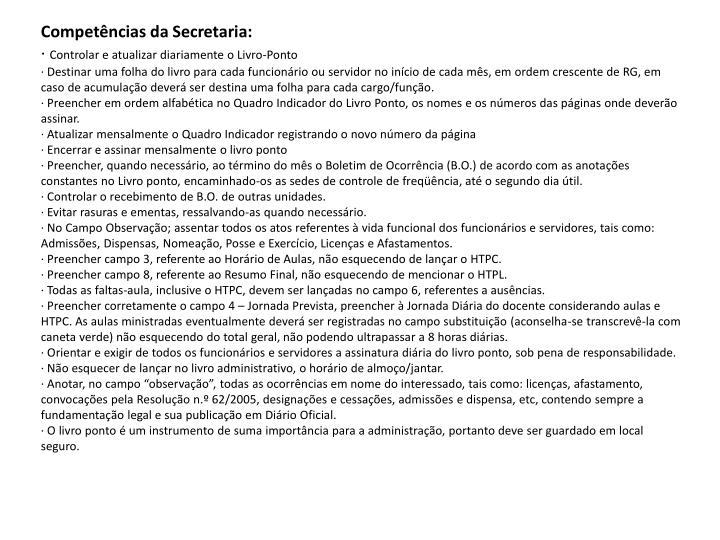 Competências da Secretaria: