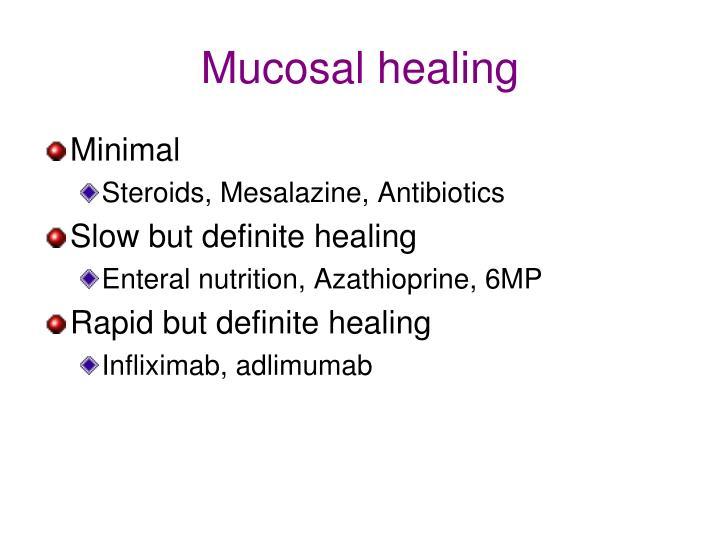 Mucosal healing