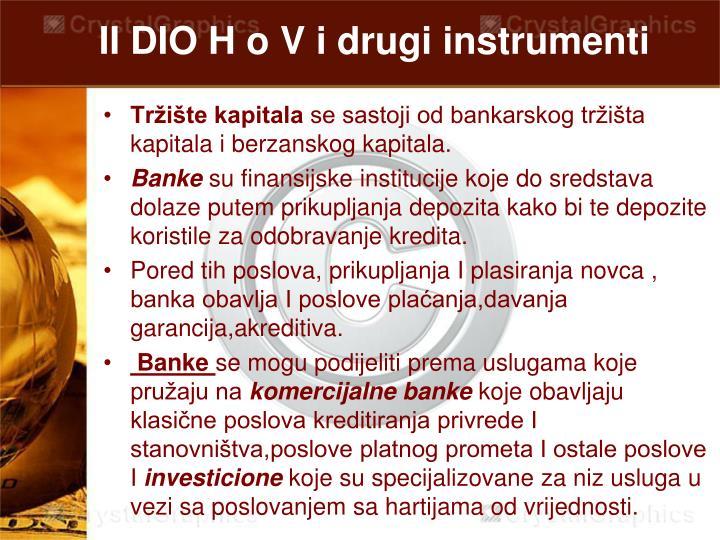 II DIO H o V i drugi instrumenti