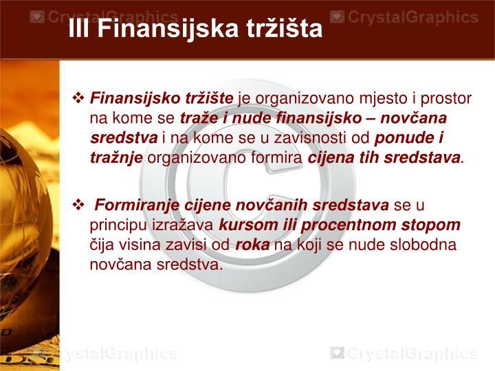 III Finansijska tržišta