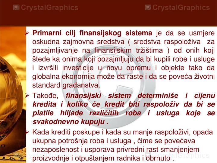Primarni cilj finansijskog sistema