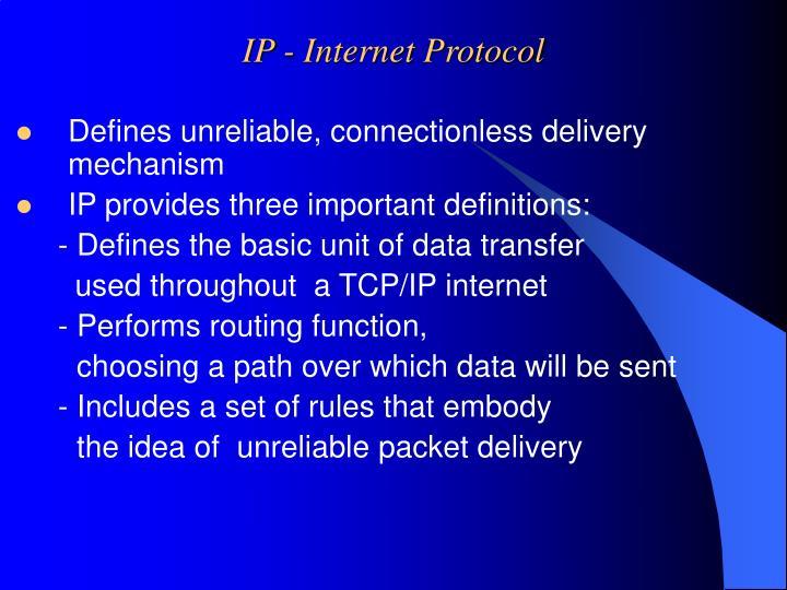 IP - Internet Protocol