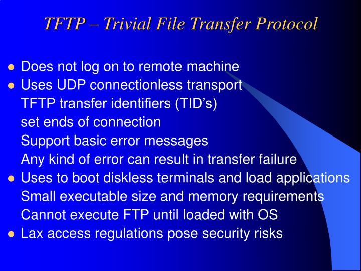 TFTP – Trivial File Transfer Protocol