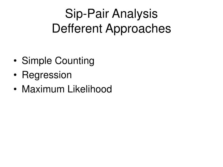 Sip-Pair Analysis