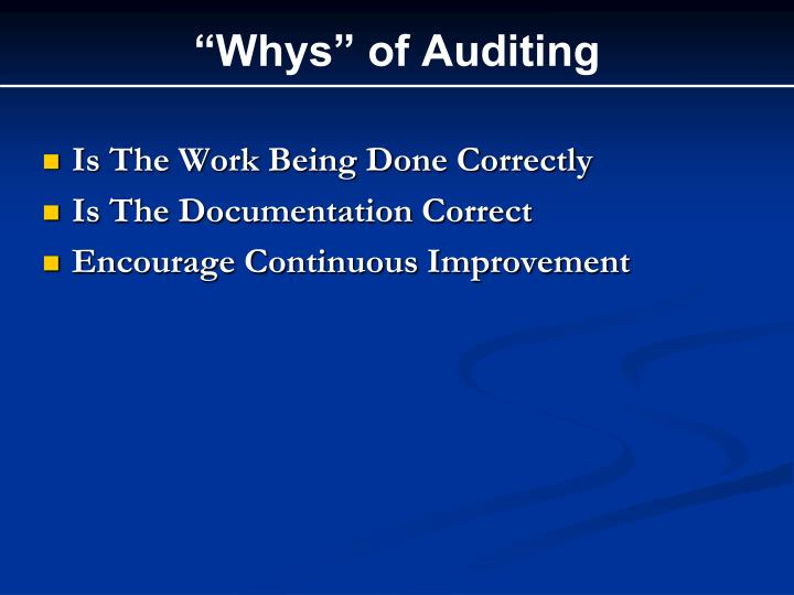 """Whys"" of Auditing"