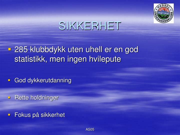 SIKKERHET