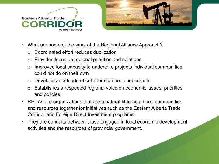 •What are some of the aims of the Regional Alliance Approach?