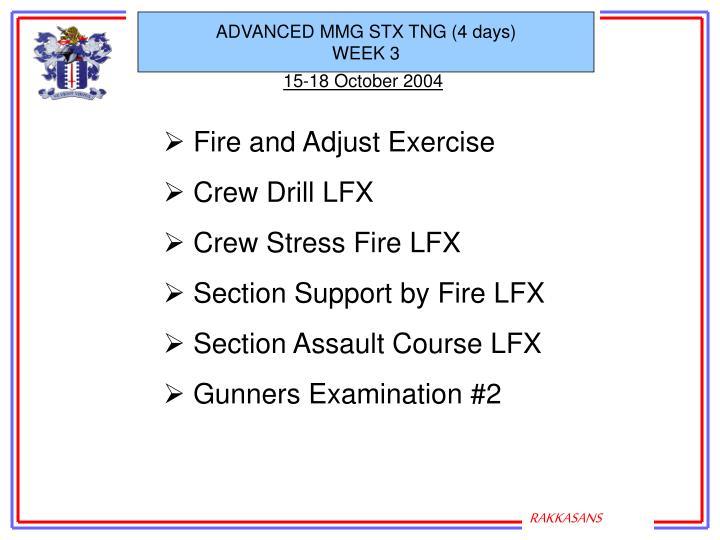 ADVANCED MMG STX TNG (4 days)