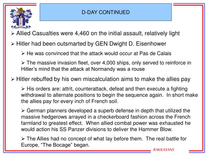 D-DAY CONTINUED