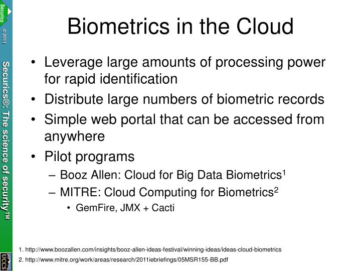 Biometrics in the Cloud