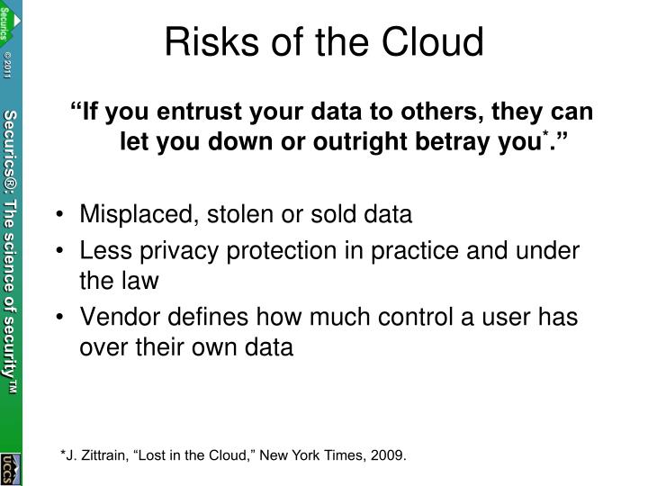Risks of the Cloud