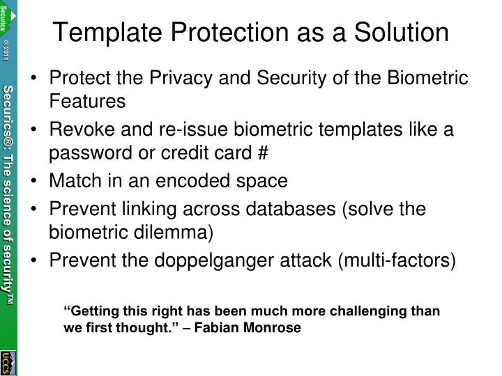 Template Protection as a Solution