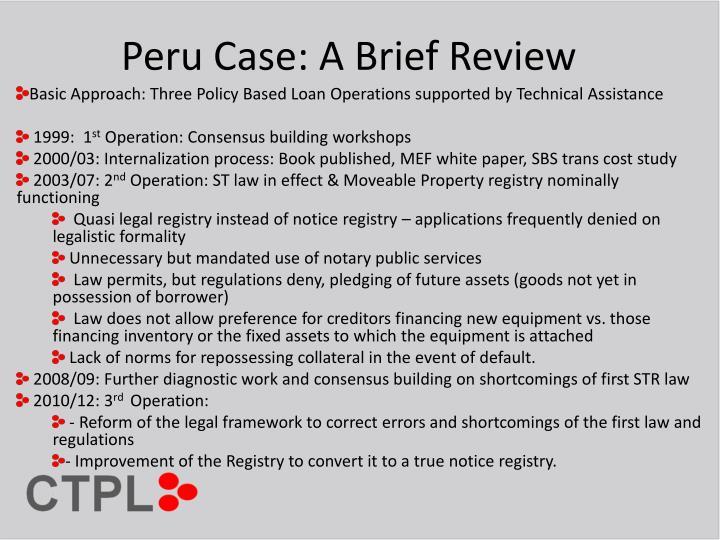 Peru Case: A Brief Review