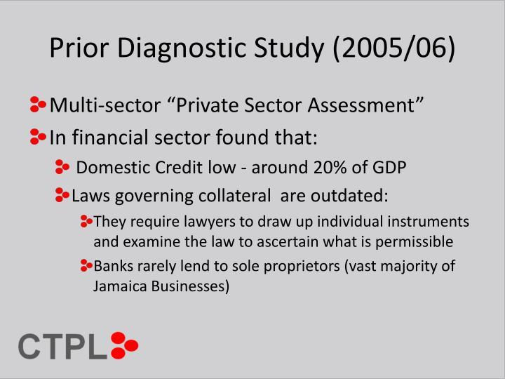 Prior Diagnostic Study (2005/06)