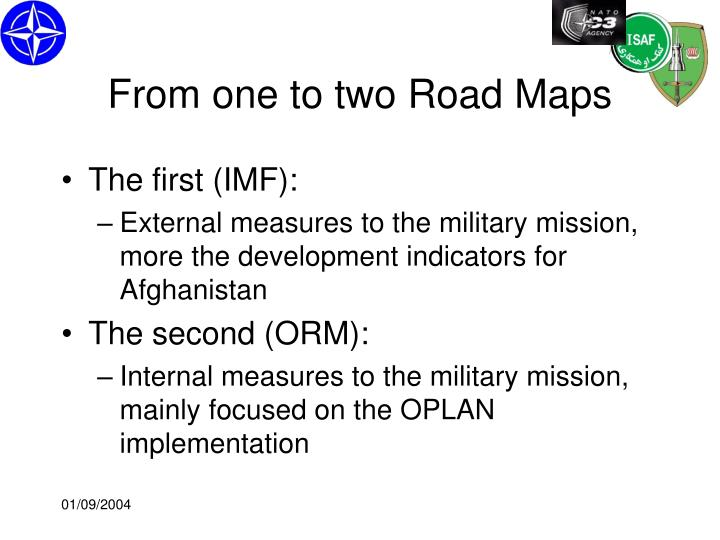 From one to two Road Maps