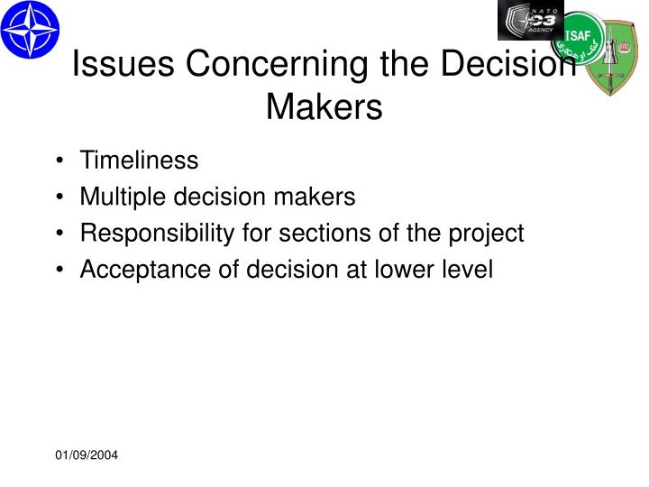 Issues Concerning the Decision Makers